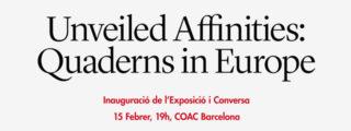 Afinitats descobertes: Quaderns a Europa > Exposición en el COAC