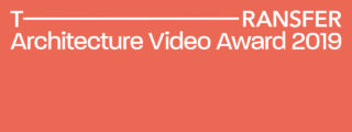 TRANSFER > Architecture Video Award 2019